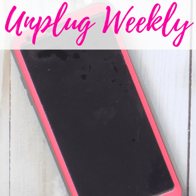 Why SAHM Need to Unplug Weekly