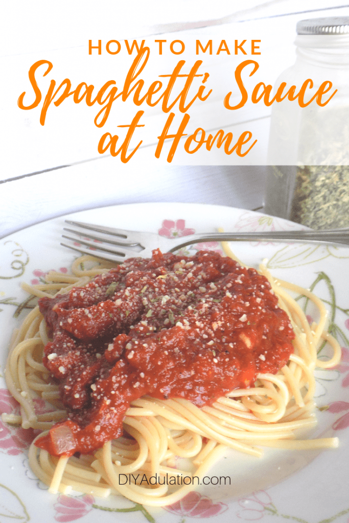 How to Make Spaghetti Sauce at Home