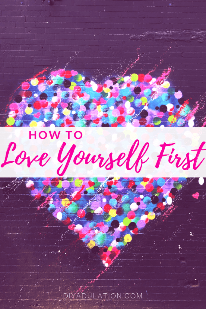 How to Love Yourself First | Rediscovery Mom Series