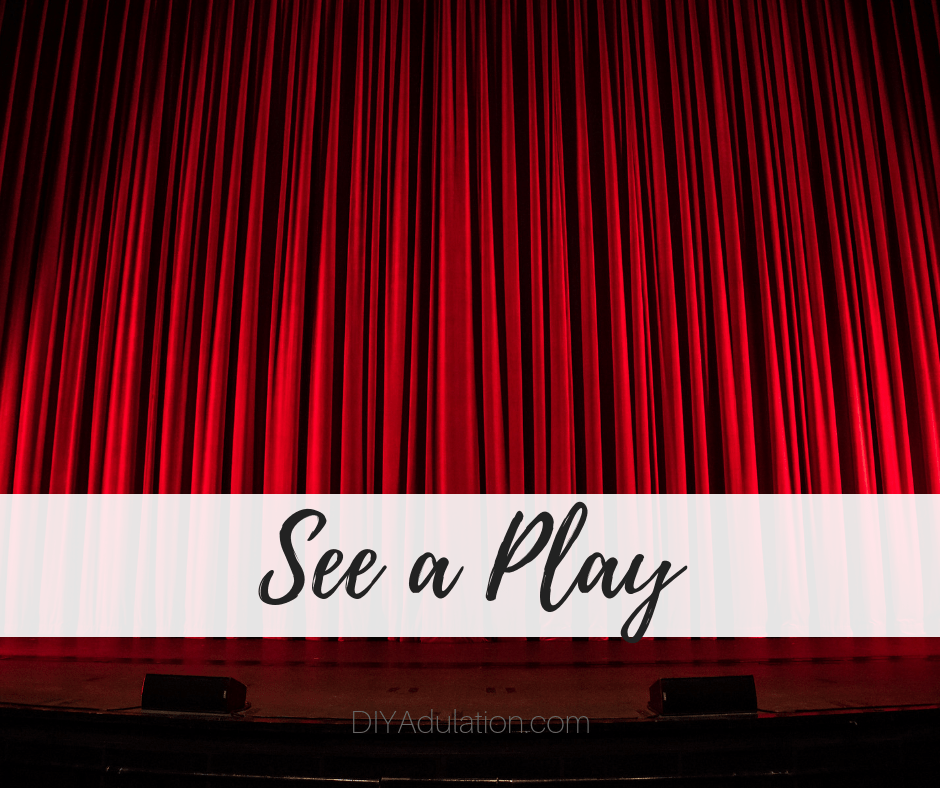 Red Curtain on Stage with text overlay - See a Play