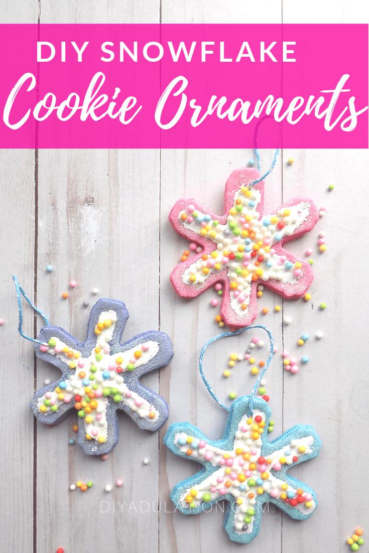 Snowflake Cookie Ornaments Next to Sprinkles with text overlay - DIY Snowflake Cookie Ornaments