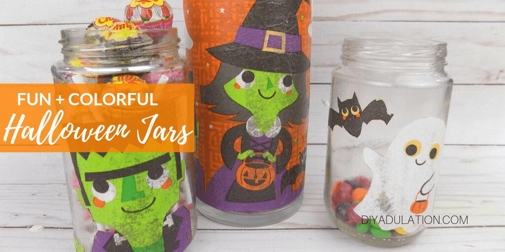 Frankie, Witch, and Ghost Jars with text overlay - Fun and Colorful Halloween Jars