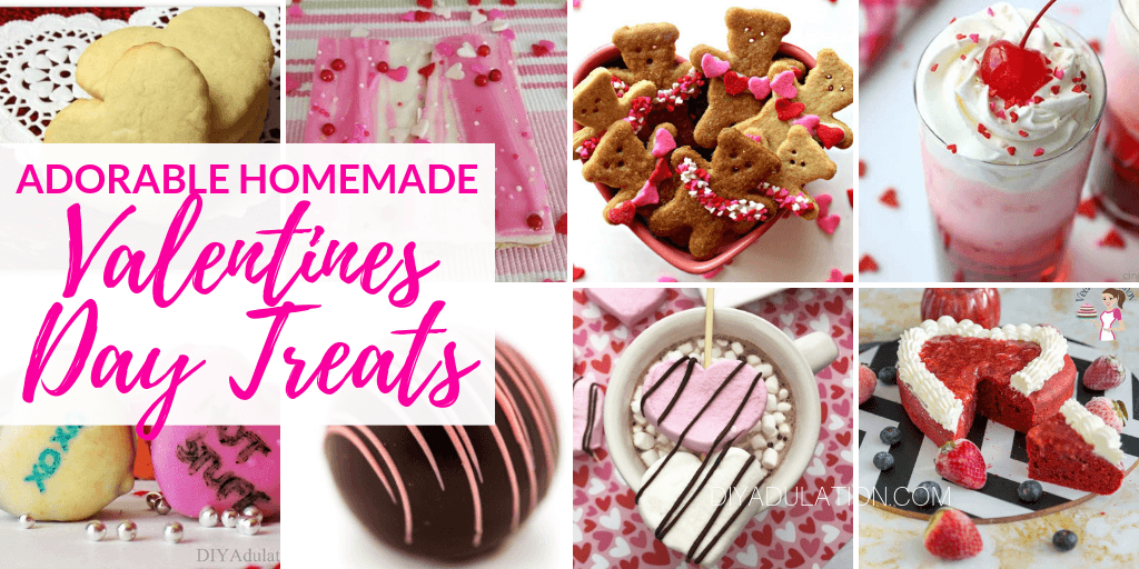 Collage of Valentines Day Treats with text overlay - Adorable Homemade Valentines Day Treats