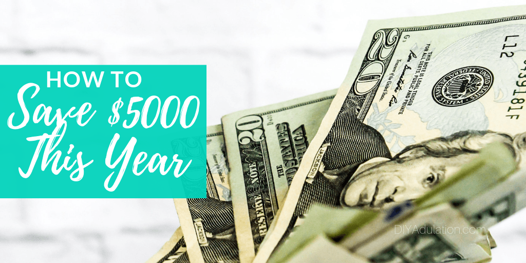 Money with text overlay How to save 5000 This Year
