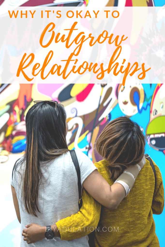 Why It's Okay to Outgrow Relationships