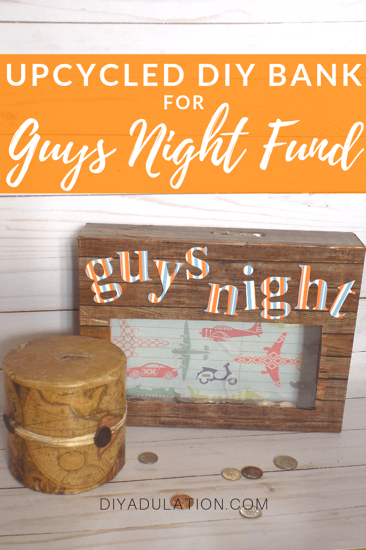 Wood Bank next to Candle with text overlay - Upcycled DIY Bank for Guys Night Fund