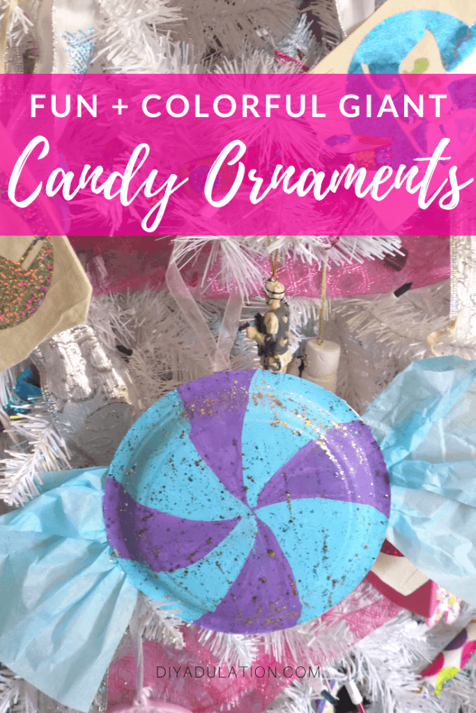 Fun and Colorful Giant Candy Ornaments