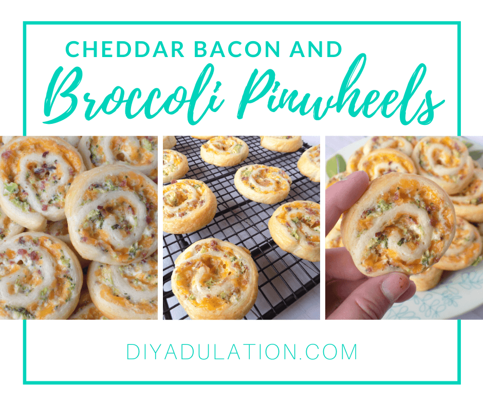 Collage of Photos of Pinwheels with text overlay - Cheddar Bacon and Broccoli Pinwheels