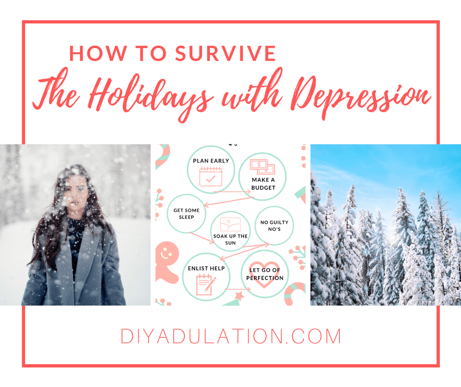 Collage of Winter Photos with text overlay - How to Survive the Holidays with Depression
