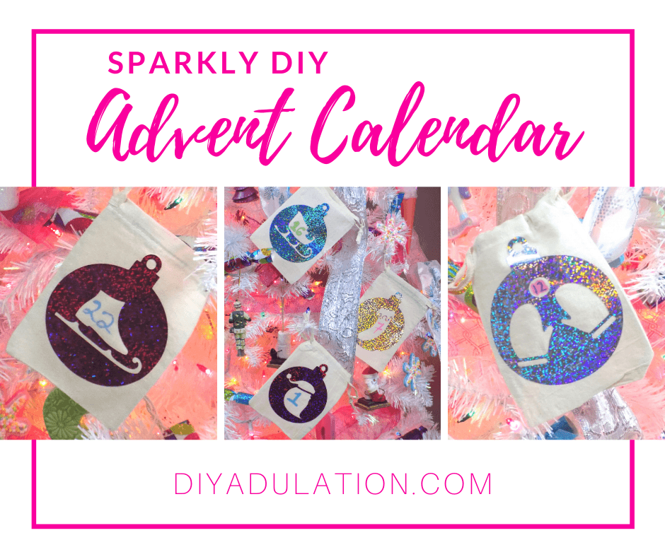 Collage of Advent Bags on Christmas Tree with text overlay - Sparkly DIY Advent Calendar