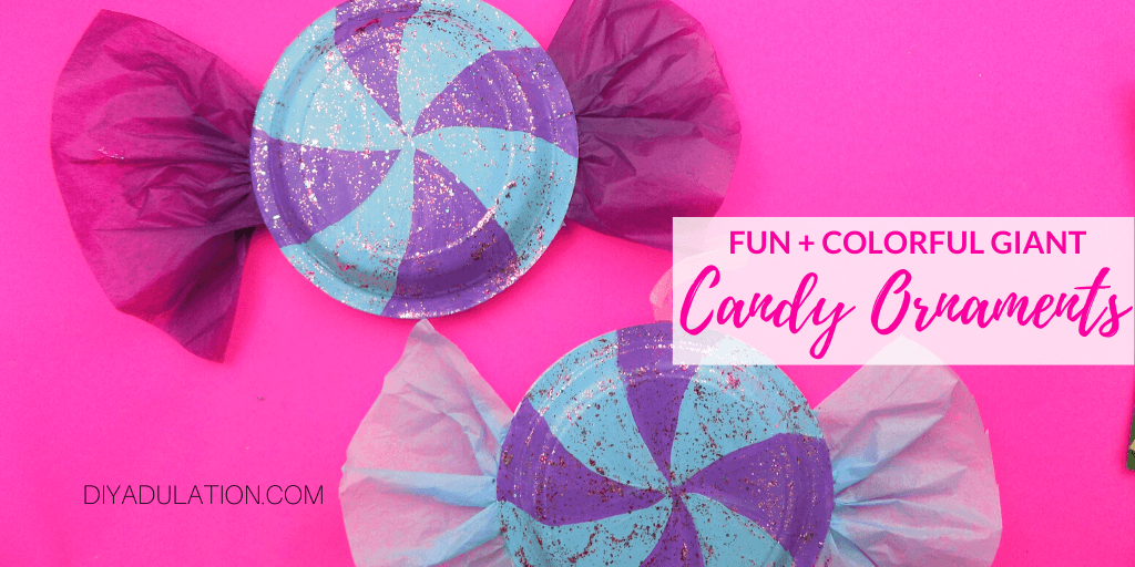 Close up of Candy Ornament with text overlay - Fun and Colorful Giant Candy Ornaments