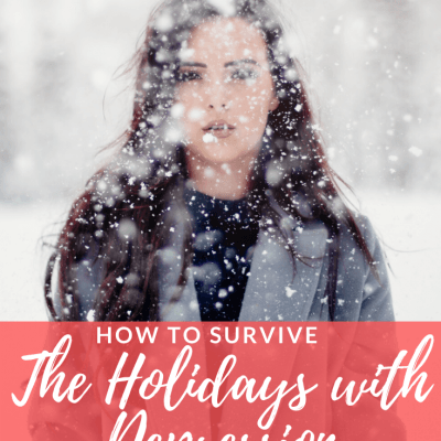 Woman in the Snow with text overlay - How to Survive the Holidays with Depression