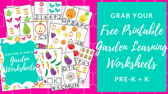 Collage of Garden Learning Worksheets with text overlay - Grab Your Free Printable Garden Learning Worksheets