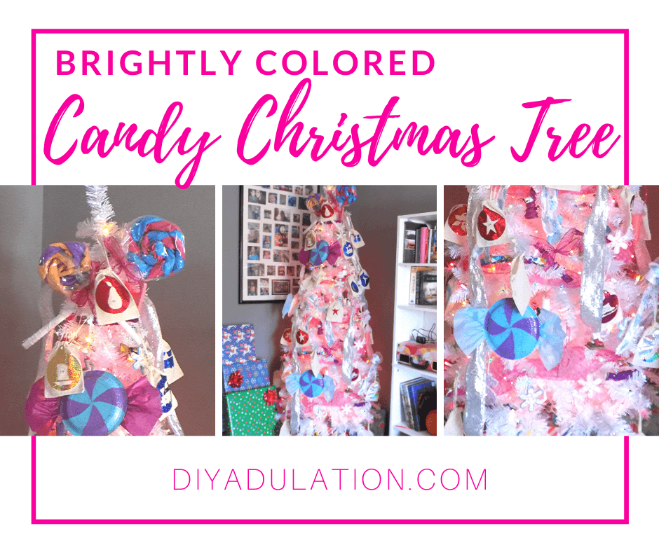 Collage of Photos of White Christmas Tree with Wrapped Presents Underneath with text overlay - Brightly Colored Candy Christmas Tree