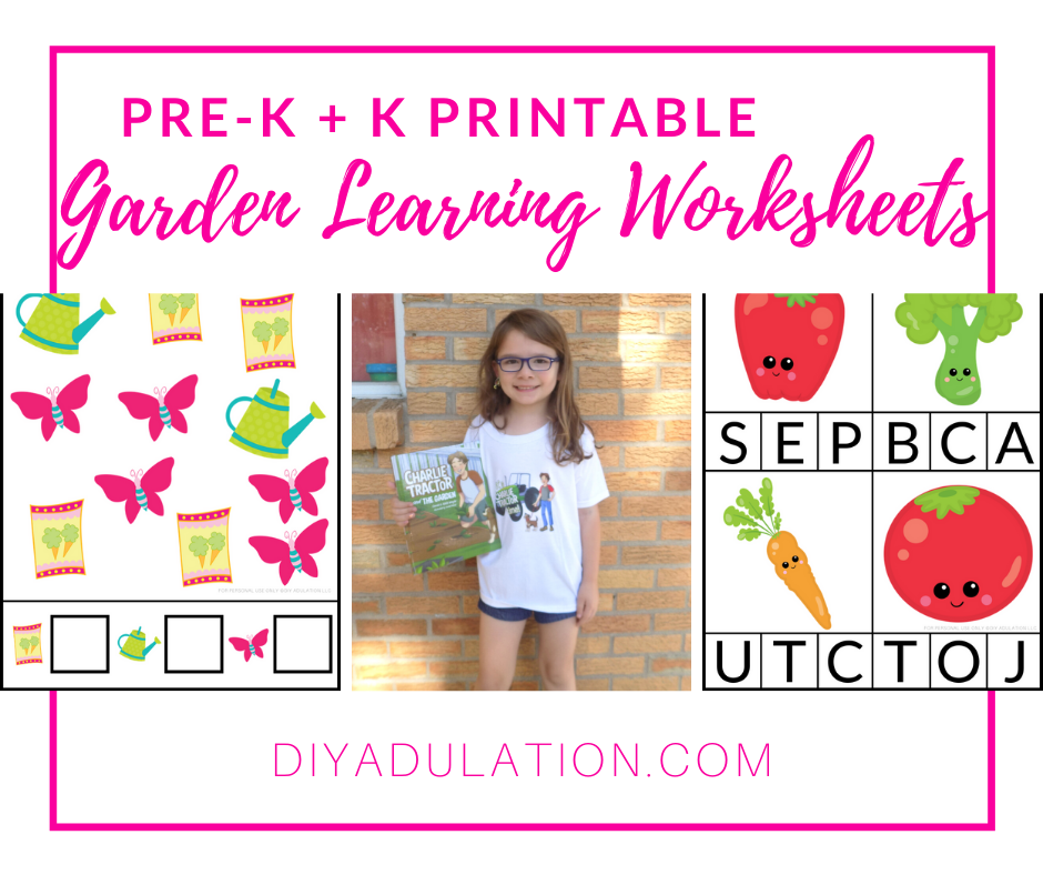 Collage of Worksheets and Girl Holding Children's Book with Text overlay - Pre-K and K Printable Garden Learning Worksheets