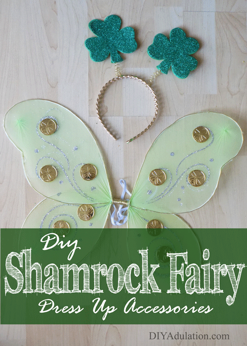 DIY Glittery Shamrock Fairy Dress Up Accessories