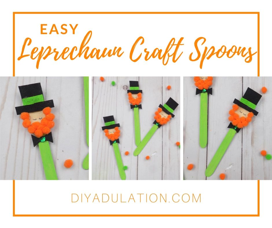 Collage of Photos of Adorable Leprechauns with text overlay - Easy Leprechaun Craft Spoons - DIY Adulation