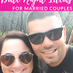 Smiling Husband and Wife with text overlay - 25 Date Night Ideas for Married Couples