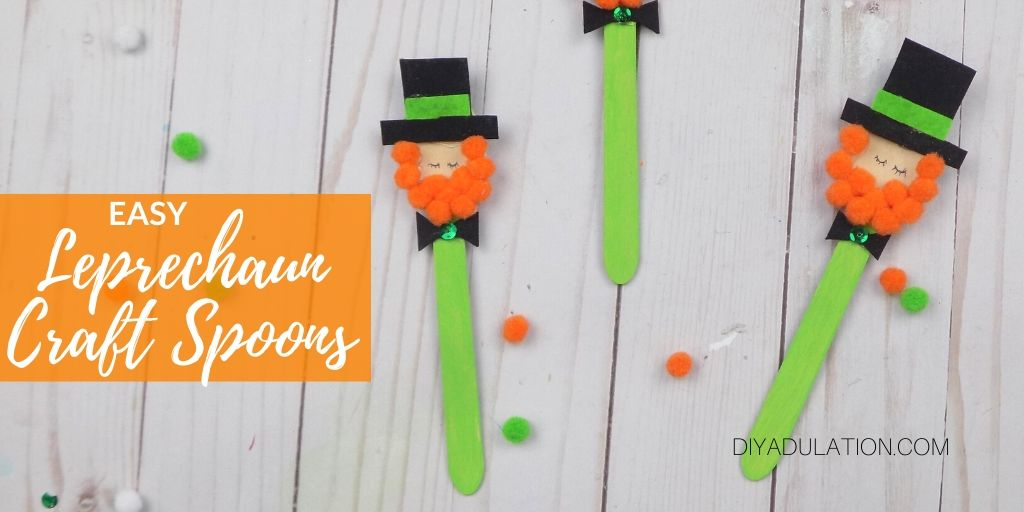 Adorable Leprechauns with text overlay - Easy Leprechaun Craft Spoons - DIY Adulation