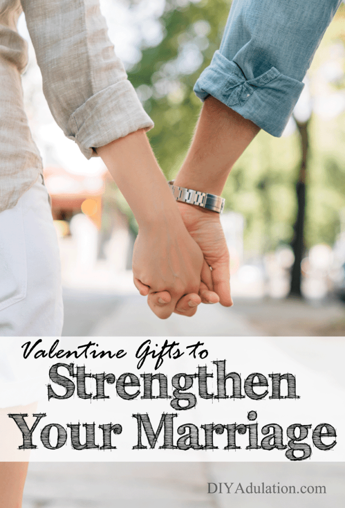 Couple Holding Hands with text overlay: Valentine Gifts to Strengthen Your Marriage